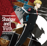 Shadow and Truth/ONE III NOTES