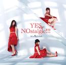YES or NOstalgic!!!/Mia REGINA