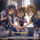 THE IDOLM@STER LIVE THE@TER DREAMERS 01 Dreaming!/Various Artists