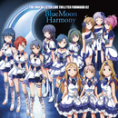 THE IDOLM@STER LIVE THE@TER FORWARD 02 BlueMoon Harmony/Various Artists