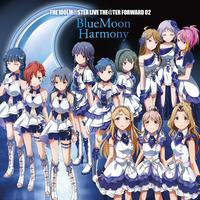 ハイレゾ/THE IDOLM@STER LIVE THE@TER FORWARD 02 BlueMoon Harmony