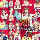 NOISY LOVE POWER☆/大橋彩香