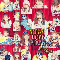 NOISY LOVE POWER☆/大橋彩香