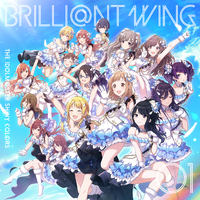 THE IDOLM@STER SHINY COLORS BRILLI@NT WING 01 Spread the Wings!!