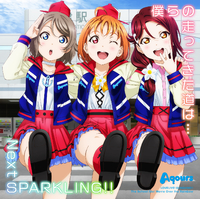 【OP/ED】僕らの走ってきた道は…/Next SPARKLING!!