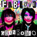 FAB LOVE/GRANRODEO