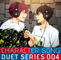 TVアニメ『Free!』キャラクターソング デュエットシリーズ Vol.4