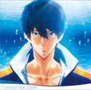 『劇場版 Free!-Road to the World-夢』オリジナルサウンドトラック「Forward Blue Waves」/加藤達也