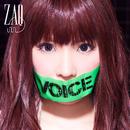 VOICE【アーティスト盤】/ZAQ