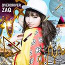 OVERDRIVER【アーティスト盤】/ZAQ