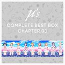 μ's Complete BEST BOX Chapter.03/μ's