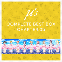 μ's Complete BEST BOX Chapter.05
