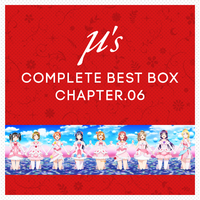 μ's Complete BEST BOX Chapter.06