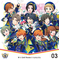 THE IDOLM@STER SideM 5th ANNIVERSARY DISC 03/W & Café Parade & もふもふえん