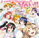 A song for You! You? You!!/μ's