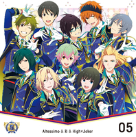 THE IDOLM@STER SideM 5th ANNIVERSARY DISC 05/Altessimo & 彩 & High×Joker