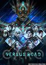 Versus Road ~非現実的サバイバル~/JAM Project