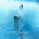 ハイレゾ/Storyteller/TRUE