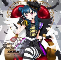 LoveLive! Sunshine!! Tsushima Yoshiko First Solo Concert Album ~in this unstable world~