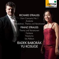 リヒャルト・シュトラウス:ホルン協奏曲第1番、フランツ・シュトラウス:主題と変奏、他/ラデク・バボラーク/小菅優