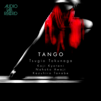 Tango ~魅惑のタンゴ/徳永二男/京谷弘司/淡路七穂子/田辺和弘