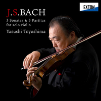 J.S.バッハ:無伴奏ヴァイオリン・ソナタ&パルティータ BWV 1001-1006/豊嶋泰嗣