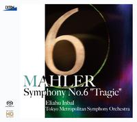 マーラー:交響曲 第 6番 悲劇的/エリアフ・インバル/東京都交響楽団