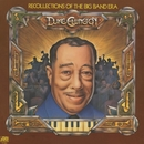 Recollections Of The Big Band Era/Duke Ellington