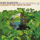 Concert in the Virgin Islands/Duke Ellington & His Orchestra