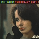 Lonely Woman/The Modern Jazz Quartet