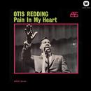 Pain in My Heart/Otis Redding
