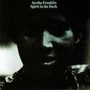 Spirit in the Dark/Aretha Franklin