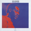 Tell The Truth/Otis Redding