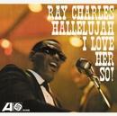 Hallelujah, I Love Her So/Ray Charles
