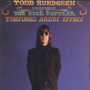 The Ever Popular Tortured Artist Effect/Todd Rundgren