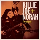 Foreverly/Billie Joe + Norah