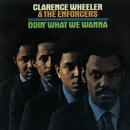 Doin' What We Wanna/Clarence Wheeler