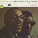 Soul Brothers/Milt Jackson & Ray Charles