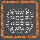 Roberta Flack & Donny Hathaway/Donny Hathaway