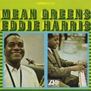 Mean Greens/Eddie Harris