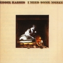 I Need Some Money/Eddie Harris