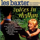 Voices In Rhythm/Les Baxter Orchestra