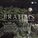 Brahms: Ein deutsches Requiem (A German Requiem)/Sir Simon Rattle