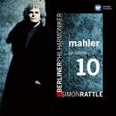 Mahler: Symphony No. 10/Sir Simon Rattle