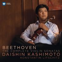 Beethoven: Complete Violin Sonatas/Daishin Kashimoto