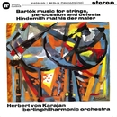 Bartók: Music for Strings, Percussion and Celesta - Hindemith: Symphony (Mathis der Maler)/Herbert von Karajan