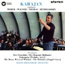 Karajan conducts Weber, Wagner, Nicolai & Mendelssohn/Herbert von Karajan