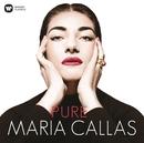 Pure - Maria Callas/Maria Callas