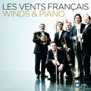 Les Vents Français - Winds & Piano/Les Vents Français