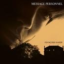 Message personnel (Remasterisé 2013)/Françoise Hardy
